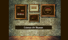 Coleman Art Museum