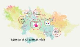 SEMANA DE LA FAMILIA 2018
