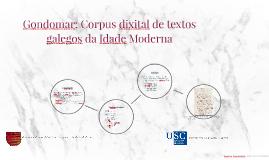 Gondomar: Corpus dixital de textos galegos da Idade Moderna