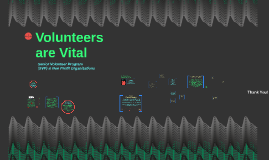 Volunteers are Vital
