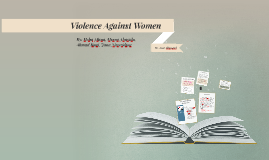 Copy of Violence Against Women