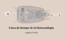Línea de tiempo de la biotecnología