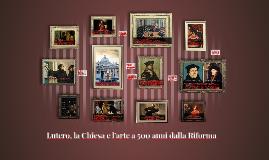 Riforma Protestante e Riforma Cattolica: Il contesto storico