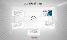 05.02 Road Rage