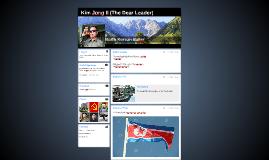 Kim Jong Il (The Dear Leader)