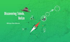 Discovering Toledo, Belize