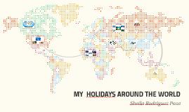 MY  HOLIDAYS AROUND THE WORLD