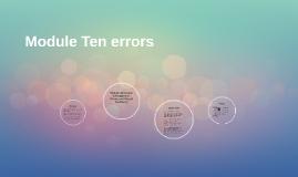 Module Ten errors