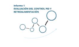 Informe 1 (Modelo y PID para combustoleo pesado y liviano)