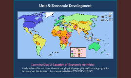 Unit 5: Economic Development