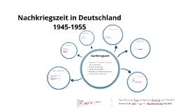 Nachkriegszeit im Deutschland vom 1945-1955