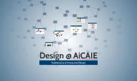 Design @ AiCAIE