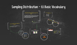 Sampling Distribution - 8.1 Basic Vocabulary