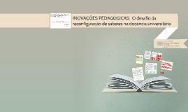 INOVAÇÕES PEDAGÓGICAS:  O desafio da reconfiguração de saber