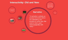 Interactivity: Old and New