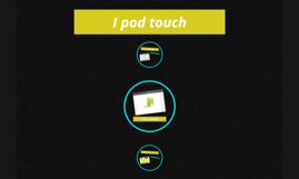 I pod touch