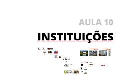 [2016] Aula 10: Instituições