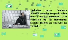"""""""Relación entre Conducta Adictiva hacia los Juegos de rol en"""
