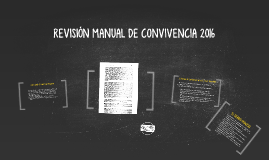 REVISIÓN MANUAL DE CONVIVENCIA 2016
