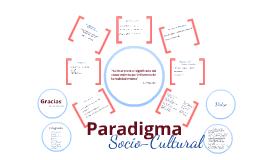 Copy of Paradigma SocioCultural