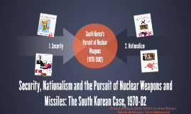 South Korea's Pursuit of Nuclear Weapons