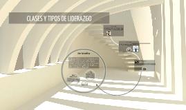 CLASES DE LIDERAZGO