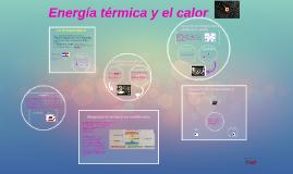 Copy of Energia termica y el calor