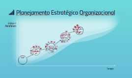 Copy of Planejamento Estratégico Organizacional V02