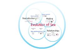 Copy of Evolution of Sex