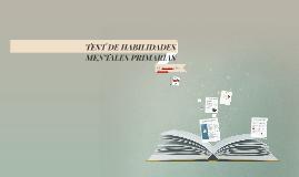 Copy of TEST DE HABILIDADES MENTALES PRIMARIAS