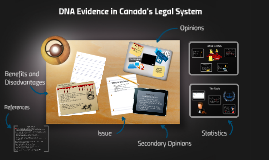 DNA Evidence in Canada's Legal System