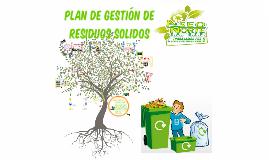 Plan de gestion de residuos solidos