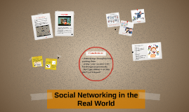 Social Networking in the Real World