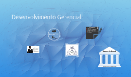 Desenvolvimento Gerencial