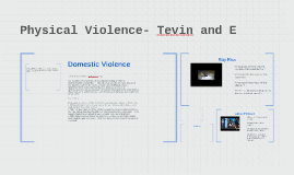 Physical Violence- Tevin and E