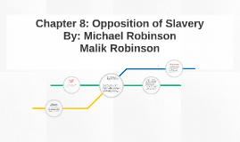 Chapter 8: Opposition of Slavery