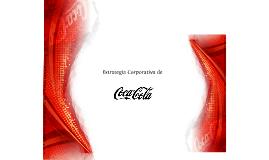 Coca-Cola. Estrategia Corporativa