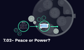 7.02- Peace or Power?