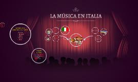 LA MUSICA EN ITALIA