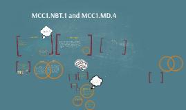 MCC1.NBT.1 and MCC1.MD.4
