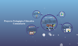 Copy of Proyecto Pedagógico Educativo Comunitario PPEC