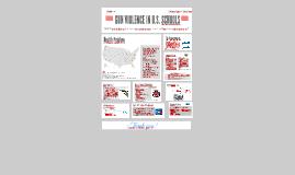 FMPH 120: Gun Violence in U.S. Schools