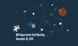 MIS Department Staff Meeting - December 10, 2015