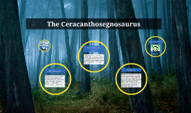 The Ceracanthosegnosaurus