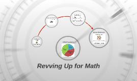 Revving Up for Math