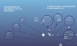 Copy of POSIBILIDADES DE DESARROLLO EN LAS FRONTERAS