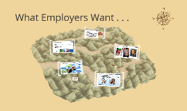 What Employers Want . . .