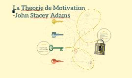 La Theorie de Motivation