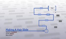 Making A Hair Slide