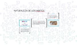 NATURALEZA DE LOS HABITOS